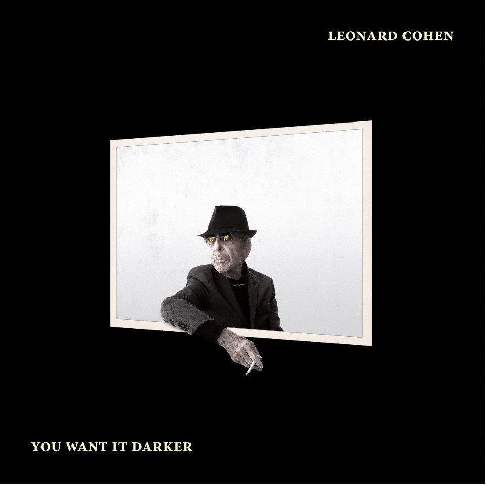 """Leoard Cohen: """"You Want It Darker"""""""