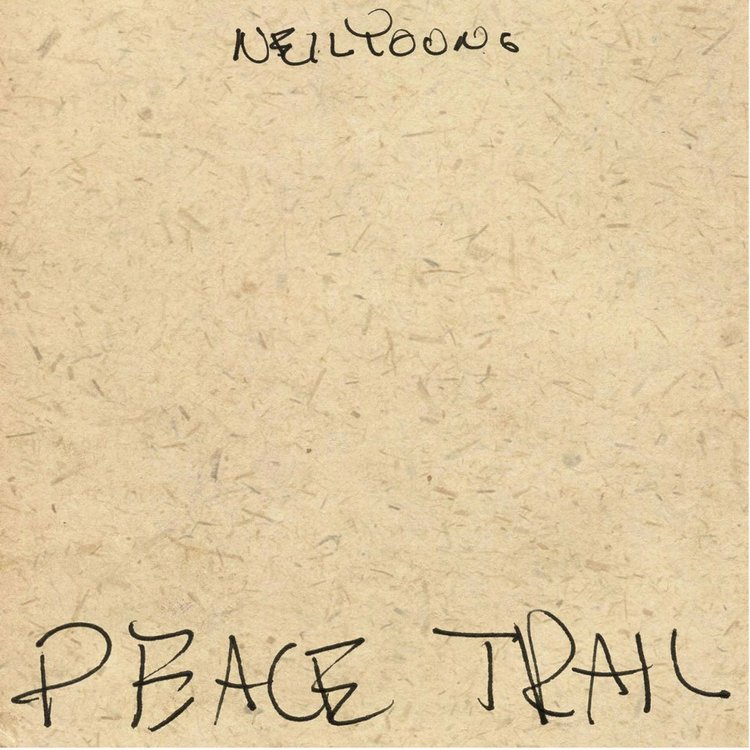"Neil Young: ""Peace Trail"""