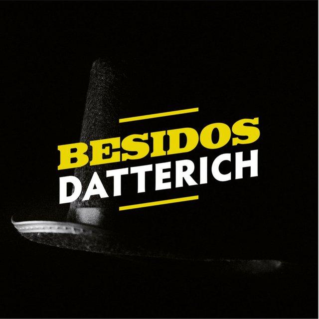 """Besidos: """"Datterich"""""""