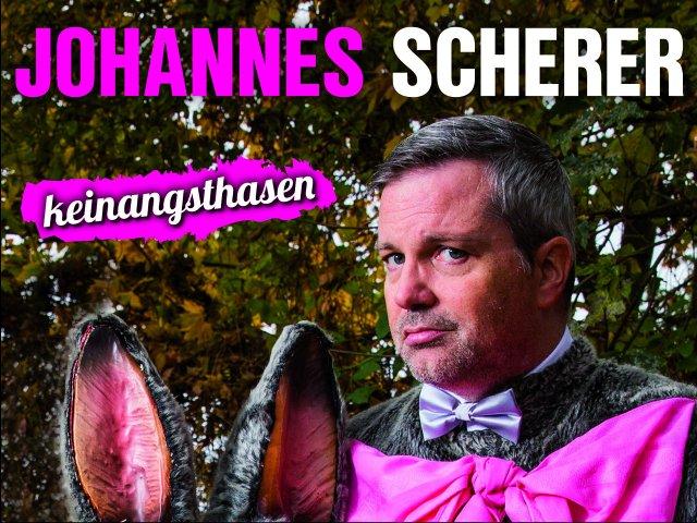 """Johannes Scherer: """"Keinangsthasen"""""""
