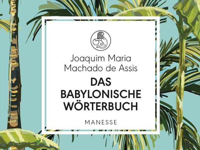 joaquim_maria_machado_de_assis_das_babylonische_woerterbuch.jpg
